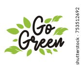 go green campaign education... | Shutterstock .eps vector #753512692