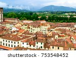from the guinigi's tower a... | Shutterstock . vector #753548452