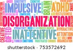 disorganization adhd word cloud ... | Shutterstock .eps vector #753572692