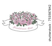 flower ribbon of rose. drawing... | Shutterstock .eps vector #753587842