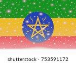 ethiopia flag on christmas... | Shutterstock .eps vector #753591172