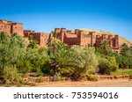 kasbah ait ben haddou in the... | Shutterstock . vector #753594016