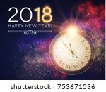 happy new 2018 year background... | Shutterstock .eps vector #753671536