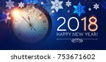 happy new 2018 year background... | Shutterstock .eps vector #753671602