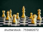 the king in battle chess game... | Shutterstock . vector #753682072