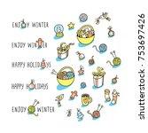 enjoy winter holidays. set of... | Shutterstock .eps vector #753697426