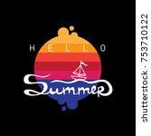 hello summer   post card or... | Shutterstock .eps vector #753710122