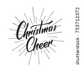 christmas. christmas cheer text ... | Shutterstock .eps vector #753712372