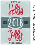 have a holly jolly christmas.... | Shutterstock .eps vector #753721192