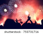 crowd and fireworks. new year... | Shutterstock . vector #753731716