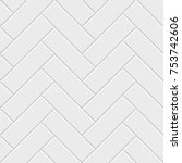 white herringbone parquet... | Shutterstock .eps vector #753742606