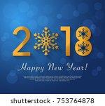 happy new year 2018 design.... | Shutterstock .eps vector #753764878