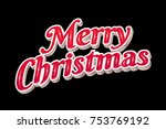 merry christmas typography.... | Shutterstock .eps vector #753769192