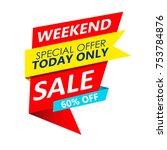 super sale  mega sale  weekend... | Shutterstock . vector #753784876