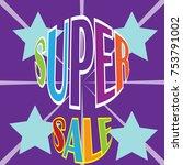 super sale background design | Shutterstock .eps vector #753791002