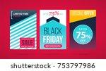 three vertical black friday... | Shutterstock .eps vector #753797986