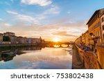 sunset over arno river in... | Shutterstock . vector #753802438