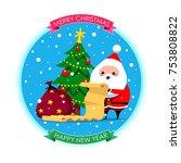 santa claus checks his list to... | Shutterstock .eps vector #753808822