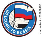 russia country welcome sign or... | Shutterstock .eps vector #753828136