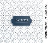 seamless pattern can be used... | Shutterstock .eps vector #753836422