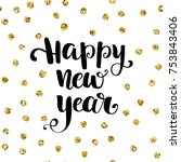 holiday typography. handwriting ...   Shutterstock .eps vector #753843406
