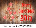 christmas greeting card 2017 ... | Shutterstock . vector #753852766