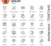 thin line dental care ... | Shutterstock .eps vector #753871642