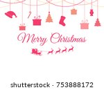 hanging christmas toys on a... | Shutterstock .eps vector #753888172