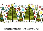 christmas border with firs and... | Shutterstock .eps vector #753895072