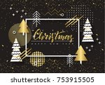 merry christmas and happy new... | Shutterstock .eps vector #753915505