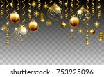 glass christmas evening balls... | Shutterstock .eps vector #753925096
