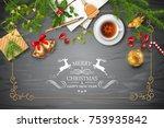 christmas vector top view... | Shutterstock .eps vector #753935842