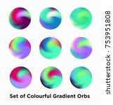set of colorful gradient orbs... | Shutterstock .eps vector #753951808