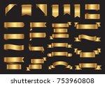 set of gold ribbons.golden... | Shutterstock .eps vector #753960808