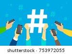 hashtag concept vector... | Shutterstock .eps vector #753972055