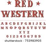 red western   vintage vector... | Shutterstock .eps vector #753983905