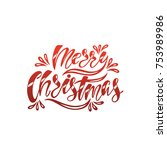 merry christmas. hand drawn... | Shutterstock .eps vector #753989986