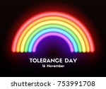 tolerance day card. vector neon ... | Shutterstock .eps vector #753991708