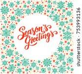 season s greetings  christmas... | Shutterstock .eps vector #753993136