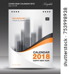 orange cover desk calendar 2018 ... | Shutterstock .eps vector #753998938