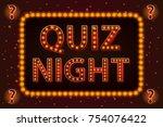 quiz night lamp concept. vector ...   Shutterstock .eps vector #754076422