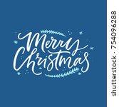 merry christmas handdrawn... | Shutterstock .eps vector #754096288