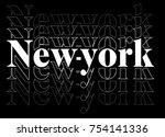 repetition slogan. new york... | Shutterstock .eps vector #754141336