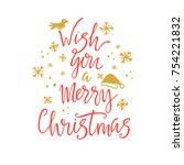 wish you a merry christmas... | Shutterstock .eps vector #754221832