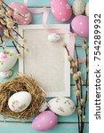 easter eggs and photo frame   Shutterstock . vector #754289932