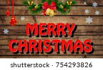 merry christmas postcard with... | Shutterstock . vector #754293826