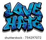graffiti love and hate | Shutterstock .eps vector #754297072