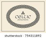 celtic knot braided frame... | Shutterstock .eps vector #754311892