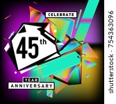 45th years anniversary card... | Shutterstock .eps vector #754363096