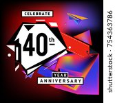 40th years anniversary card... | Shutterstock .eps vector #754363786